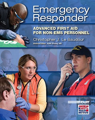 Emergency Care for First Responder By Le Baudour, Chris